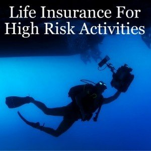 life insurance for high risk activities